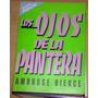 Ambrose Bierce Los Ojos De La Pantera Libro Excelente Estado