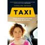 Taxi -como Encontre A Mi Papa Despues De 30 Años - Ortega