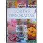 Tortas Decoradas -lexus- Paso A Paso 1 Vol. Color Nov!
