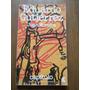 Eduardo Gutierrez. Juan Moreira. Ediciones Capitulo.
