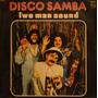 Disco Samba Two Man Sound - Vinilo Arg