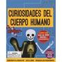 Curiosidades Del Cuerpo Humano Con Esqueleto De 20 Piezas