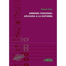 Armonía Funcional Aplicada A La Guitarra - Ricardo Ozán