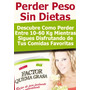 Factor Quema Grasa Adelgaza Ejercicios Dieta Recetas !!