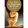 Ayn Rand La Rebelión De Atlas Completa -ed. Lujo Microcentro