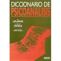 Diccionario De Psicoanalisis - Laplanche/ Pontalis - Paidos