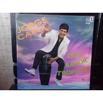 Vinilo Disco Lp Jorge Caro Con Sabor Tropical