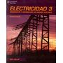 Electricidad 3, 9ª Ed. - Keljik * Paraninfo