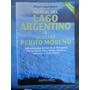 Libro - Lago Argentino Y Glaciar Perito Moreno