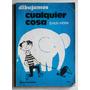 Dibujamos Cualquier Cosa / Erich Holle (ed Kapelusz 1978)