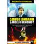 Libro De Fútbol: Caruso Lombardi: Ángel O Demonio