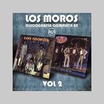 Los Moros Discografia Completa Vol 2 Cd Original