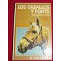 Los Caballos Y Ponys, Georgie Henschel, Super Oferta,