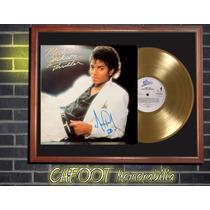 Michael Jackson Thriller Lp Firmado Y Disco De Oro