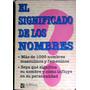 El Significado De Los Nombres - De La Sota - La Grulla 1998