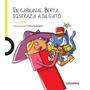 En Carnaval Berta Disfraza A Su Gato Ema Wolf Loqueleo