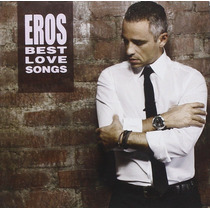 Eros Ramazzotti Best Love Song Cd Nuevo Original En Stock