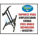 Soporte Pie De Amplificador Combo Guitarra Bajo - Ofertón!!!