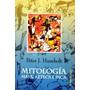 Mitología Maya Azteca E Inca Peter J. Humbolt