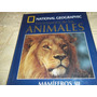 Enciclopedia De Los Animales - National Geographic- Tomo 3