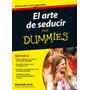 El Arte De Seducir Para Dummies - Env Correo Electro
