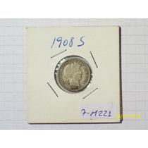 Estados Unidos 1 Dime Plata 1908 S Muy Linda