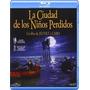 Blu Ray La Ciudad De Los Niños Perdidos Nueva Original