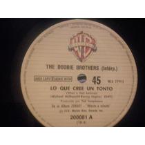 Disco Simple The Doobie Brothers Lo Que Cree Un Tonto
