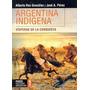 Argentina Indígena. Vísperas De La Conquista. González