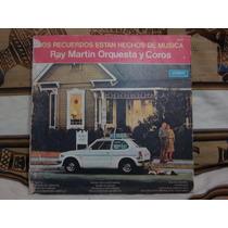 Vinilo Ray Martin Recuerdos Hechos De Musica
