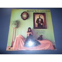 Manolo Galvan - Cada Mujer Un Templo * Disco De Vinilo