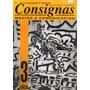 Revista Consignas 16 Medios Y Comunicacion - Agosto 1993