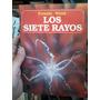 Los Siete Rayos Ernesto Wood