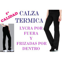 Calza Recta Termica Lycra Deportiva 100% Frizada Gym Fitness