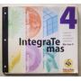 Integrate Más (carpeta De Bináreas 4) / Puerto De Palos