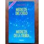 Maguy Lebrun: Médicos Del Cielo, Médicos De La Tierra Daniel