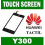 Touch Screen Huawei Ascend Y300 Black Tactil Garantia
