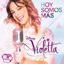 Cd Violetta Disney Hoy Somos Más Original