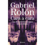 Libro Cara A Cara De Gabriel Rolon