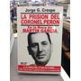 La Prision Del Coronel Peron - Jorge G. Crespo