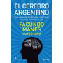 El Cerebro Argentino Facundo Manes Mateo Niro