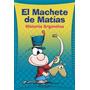 Historia Argentina. Machetes De Matias 2 De Fernando J. S...
