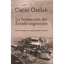 Oszlak - La Formación Del Estado Argentino - Microcentro