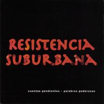 Resistencia Suburbana Cuentas Pendientes Palabras Poderosas