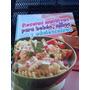 Recetas Nutritivas Para Bebes, Niños Y Adolescentes