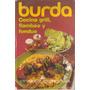 Cocina Grill, Flambee Y Fondue - Burda