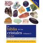 La Biblia De Los Cristales Vol. 3 - Judy Hall - Ed. Gaia