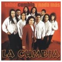 La Cumbia - Sabor Cumbia Y Nada Mas - Cd- Como Nuevo!!