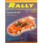 Revista Rally #7 - Peugeot 206 Wrc - Sin Auto