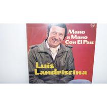 Lp Vinilo Luis Landriscina - Mano A Mano Con El Pais